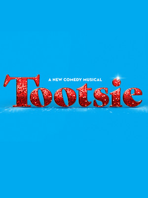 Tootsie at Cadillac Palace Theater