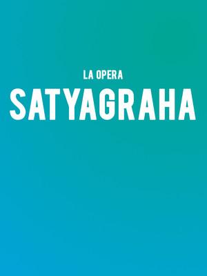 LA Opera - Satyagraha Poster