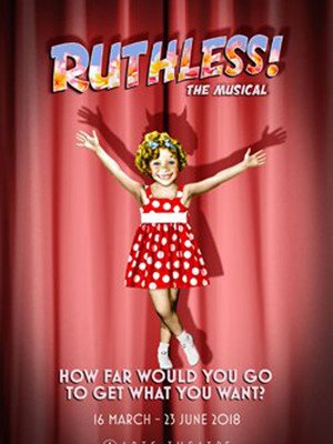 Ruthless! at Arts Theatre