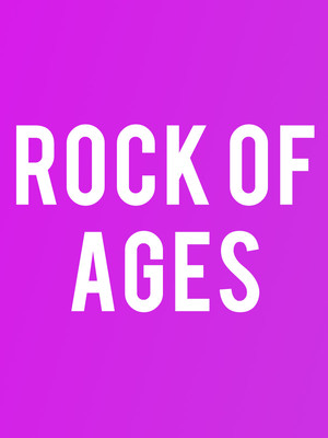 Rock Of Ages at James M. Nederlander Theatre