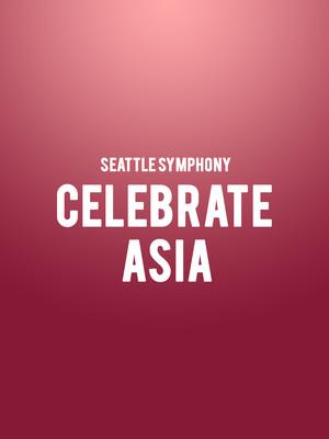 Seattle Symphony - Celebrate Asia Poster
