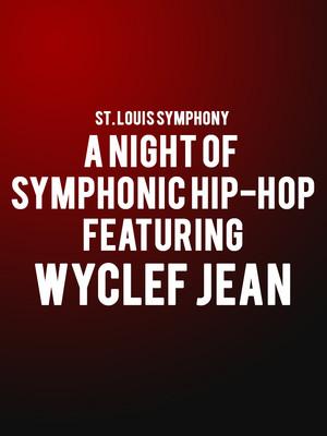 St Louis Symphony Wyclef Jean, Powell Symphony Hall, St. Louis