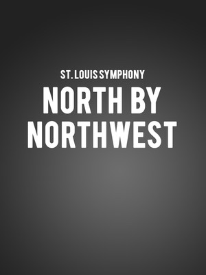 St. Louis Symphony - North by Northwest Poster