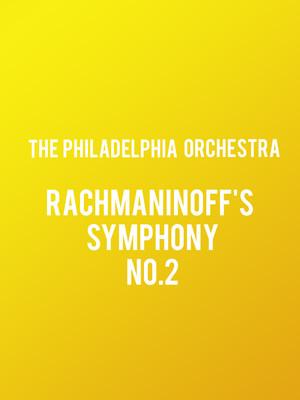 Philadelphia Symphony Orchestra - Rachmaninoffs Symphony No. 2 Poster