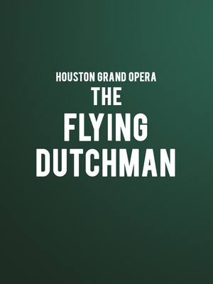 Houston Grand Opera - The Flying Dutchman Poster