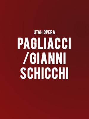 Utah Opera - Pagliacci/Gianni Schicchi Poster