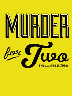 Murder for Two, Marriott Theatre, Chicago