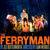 The Ferryman, Bernard B Jacobs Theater, New York