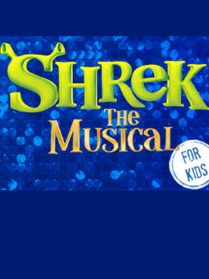 Shrek - The Musical at Drury Lane Theatre Oakbrook Terrace