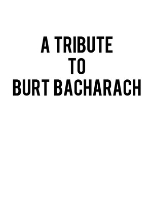 A Tribute to Burt Bacharach Poster