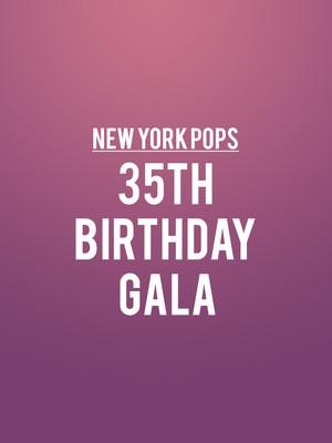 New York Pops - 35th Birthday Gala Poster