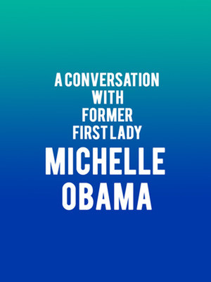 A Conversation With Former First Lady Michelle Obama Poster