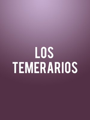 Los Temerarios at Celebrity Theatre