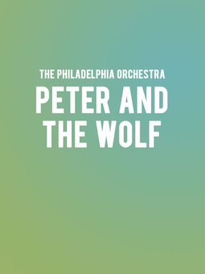 The Philadelphia Orchestra - Peter and the Wolf Poster