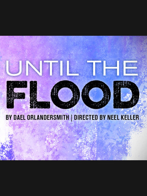 Until The Flood Poster