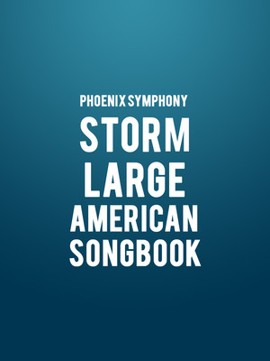 Phoenix Symphony - Storm Large: American Songbook Poster