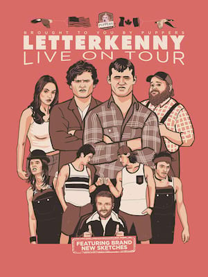 Letterkenny Live, Grey Eagle Resort Casino, Calgary