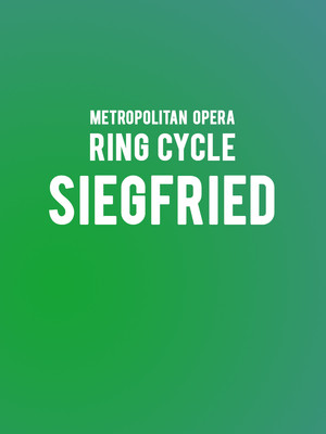 Metropolitan Opera - Siegfried Poster