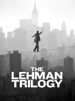 The Lehman Trilogy Poster