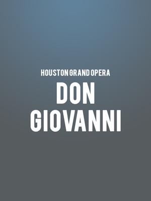 Houston Grand Opera - Don Giovanni Poster