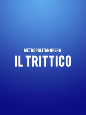 Metropolitan Opera - Il Trittico at Metropolitan Opera House