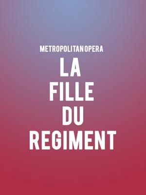 Metropolitan Opera - La Fille du Regiment Poster