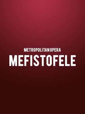 Metropolitan Opera - Mefistofele Poster