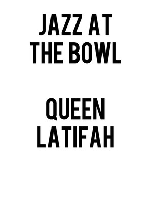Jazz at the Bowl - Queen Latifah and Common Poster