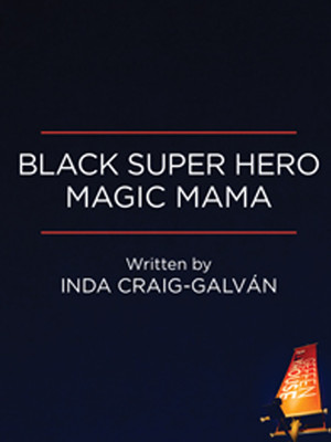 Black Super Hero Magic Mama Poster