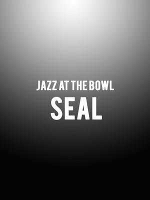 Jazz at the Bowl - Seal Poster