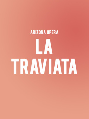 Arizona Opera - La Traviata Poster