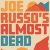 Joe Russos Almost Dead, Rockland Trust Bank Pavilion, Boston