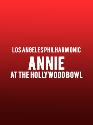 Annie at Hollywood Bowl
