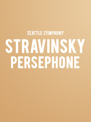 Seattle Symphony - Stravinsky Persephone at Benaroya Hall