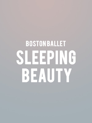 Boston Ballet - Sleeping Beauty Poster