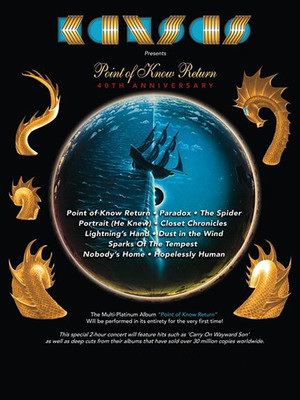 Kansas - Point of Know Return Anniversary Tour at Hanover Theatre for the Performing Arts