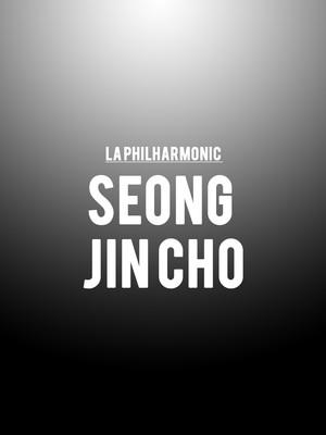 LA Philharmonic - Seong Jin Cho Poster