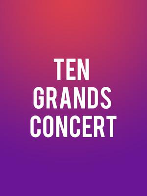 Ten Grands Concert Poster