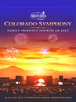 Colorado Symphony Orchestra - Family Friendly Fourth of July at Fiddlers Green Amphitheatre