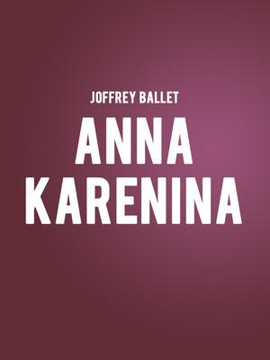 Joffrey Ballet - Anna Karenina Poster