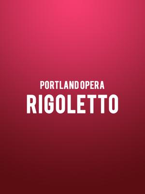 Portland Opera - Rigoletto Poster