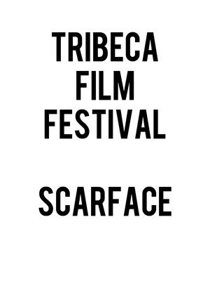 Tribeca Film Festival - 35th Anniversary of Scarface with Cast Reunion Poster
