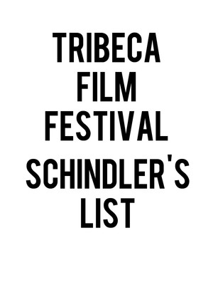 Tribeca Film Festival - Schindler's List at Beacon Theater
