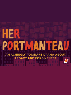 Her Portmanteau at A.C.T. Strand Theater