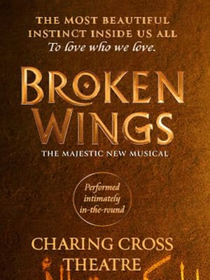 Broken Wings at Theatre Royal Haymarket