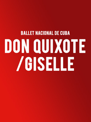 Ballet Nacional De Cuba Don Quixote Giselle, Kennedy Center Opera House, Washington