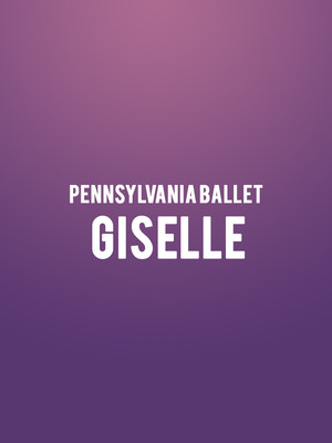 Pennsylvania Ballet - Giselle at Academy of Music