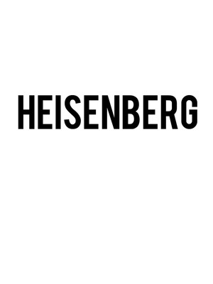 Heisenberg at Signature Theater