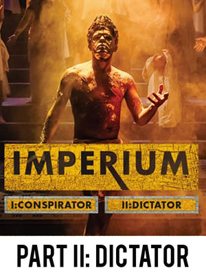 Imperium - Part II: Dictator at Gielgud Theatre