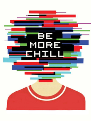 Be More Chill at The Pershing Square Signature Center
